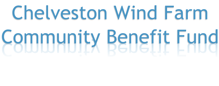 Chelveston Wind Farm Community Benefit Fund